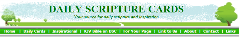 DAILY SCRIPTURE CARDS--Your source for daily scripture and inspiration
